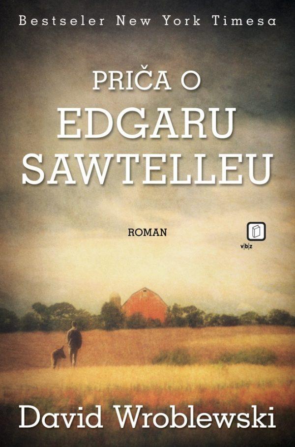 Wroblewski David - Priča o Edgaru Sawtelleu