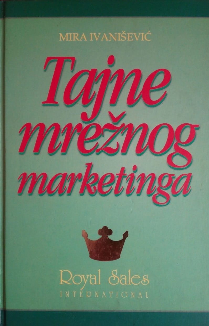 Mira Ivanišević - Tajne mrežnog marketinga