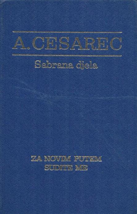 Cesarec, August - Sabrana djela iz nauke i književnosti