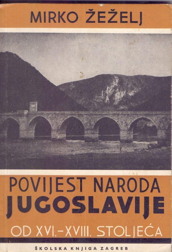 Mirko Žeželj - Povijest naroda Jugoslavije