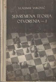 Vladimir Vuković - Suvremena teorija otvorenja - 1