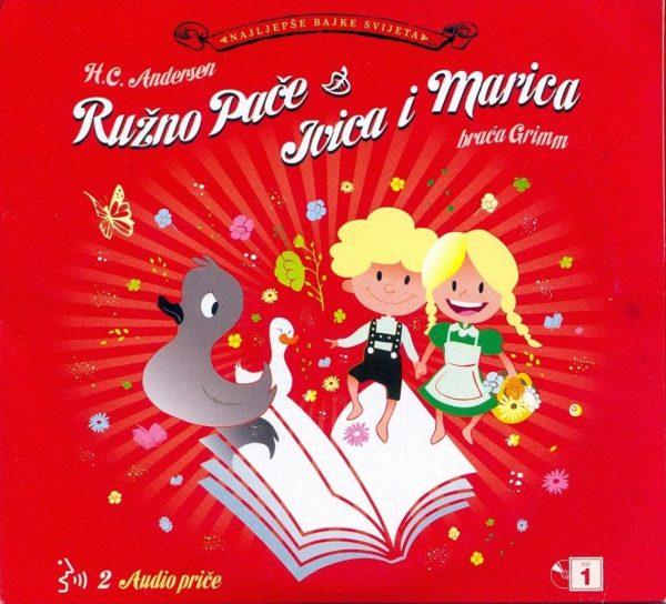 Ružno Pače / Ivica i Marica H. C. Anderson / Braća Grimm