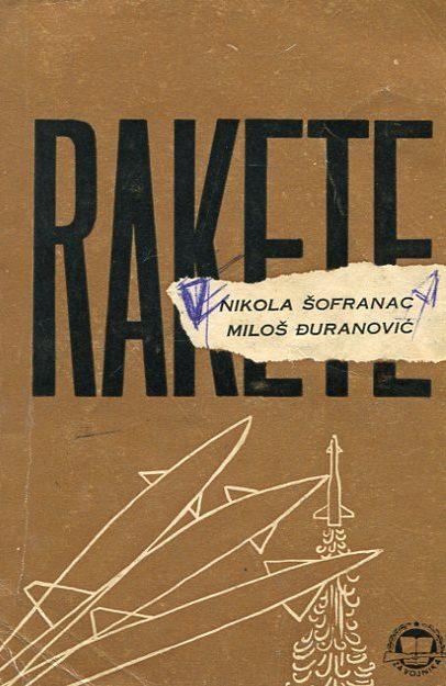 Rakete Nikola Šofranac, Miloš Đuranović