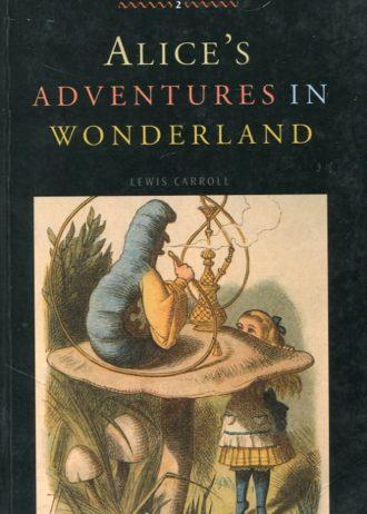 Alice's adventures in Wonderland Carroll Lewis