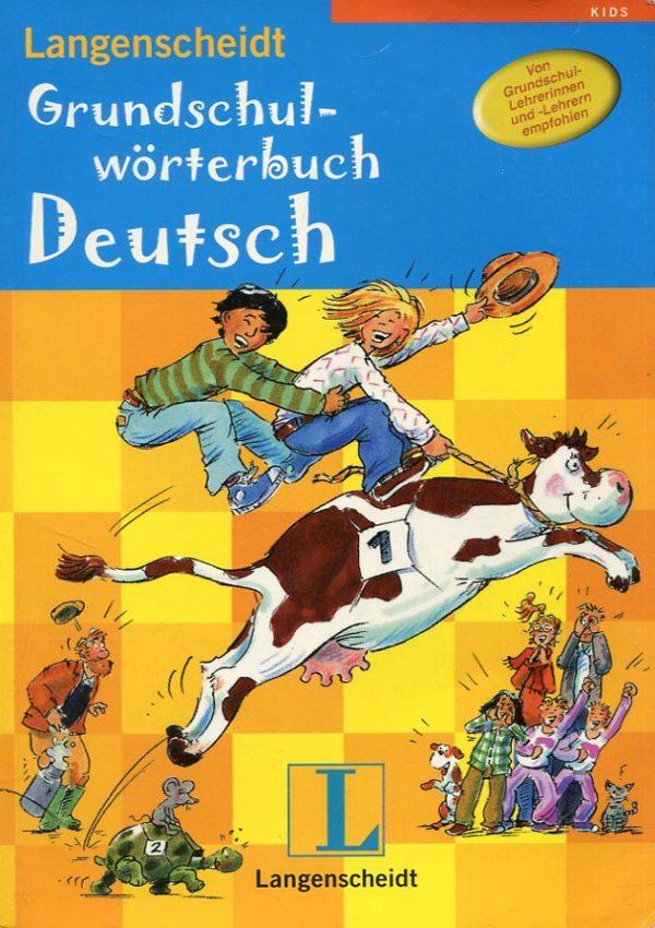 Susanne Bills - Langenscheidt Grundschulwörterbuch Deutsch