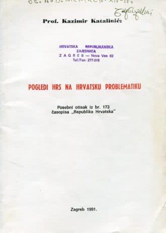 Kazimir Katalinić - Pogledi HRS na hrvatsku problematiku