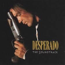 Desperado: The Soundtrack Robert Rodriguez