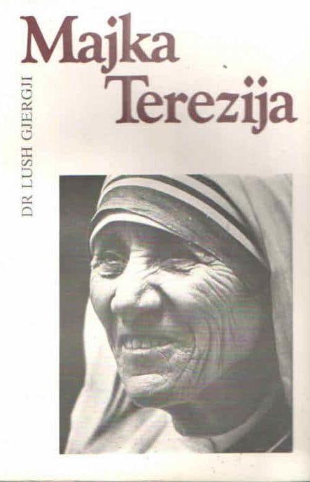 Majka Terezija Lush Gjergji, dr.