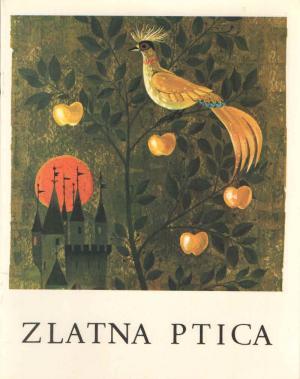 Ančka Gošnik-Godec - Zlatna ptica