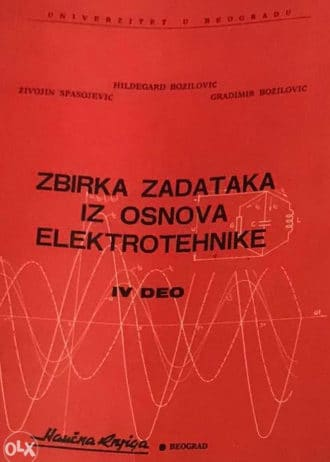 Zbirka zadataka iz osnova elektrotehnike Božilović, Spasojević, Božilović