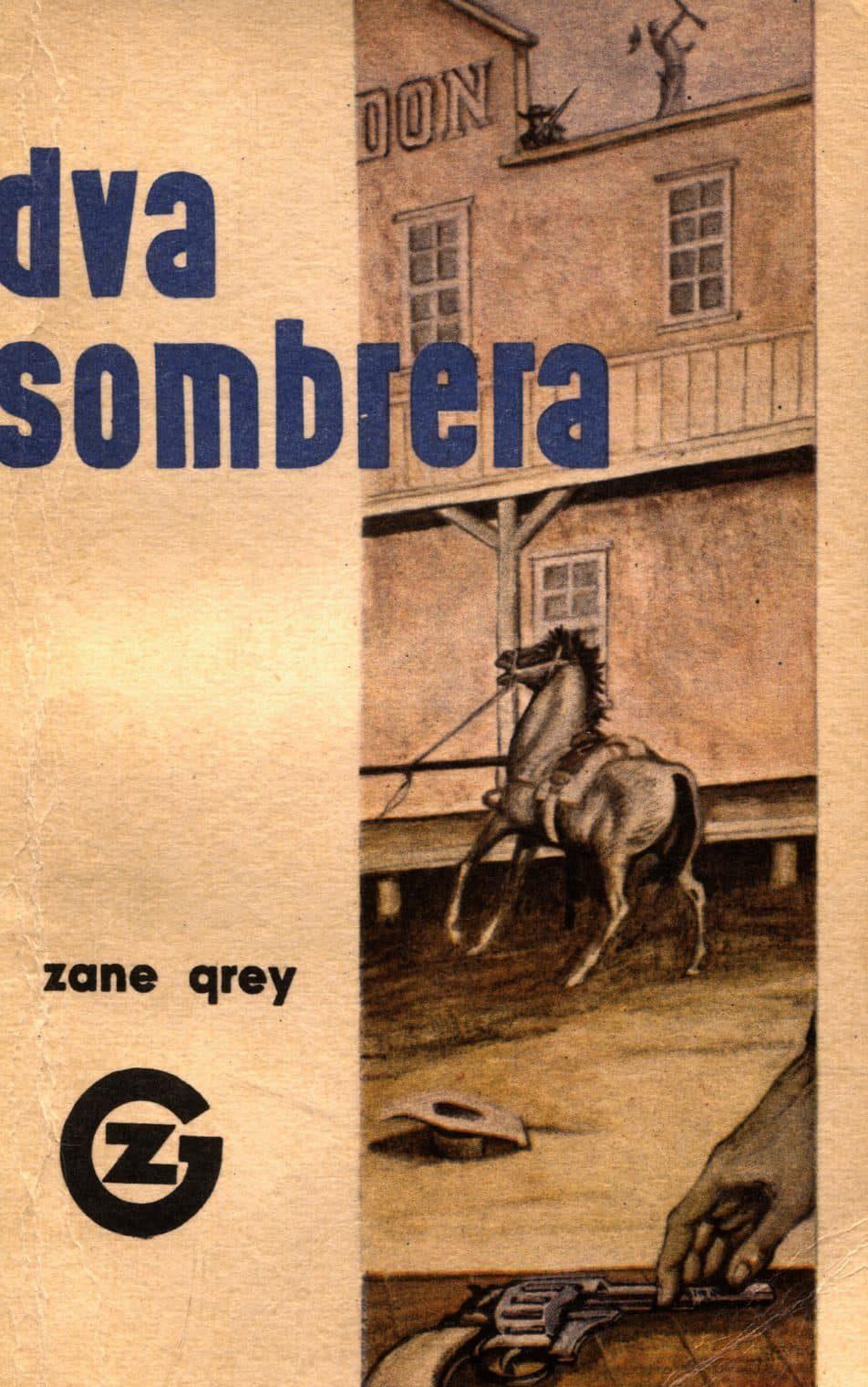 Dva sombrera Grey Zane