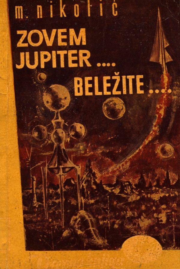 Zovem Jupiter... beležite... Nikolić M.