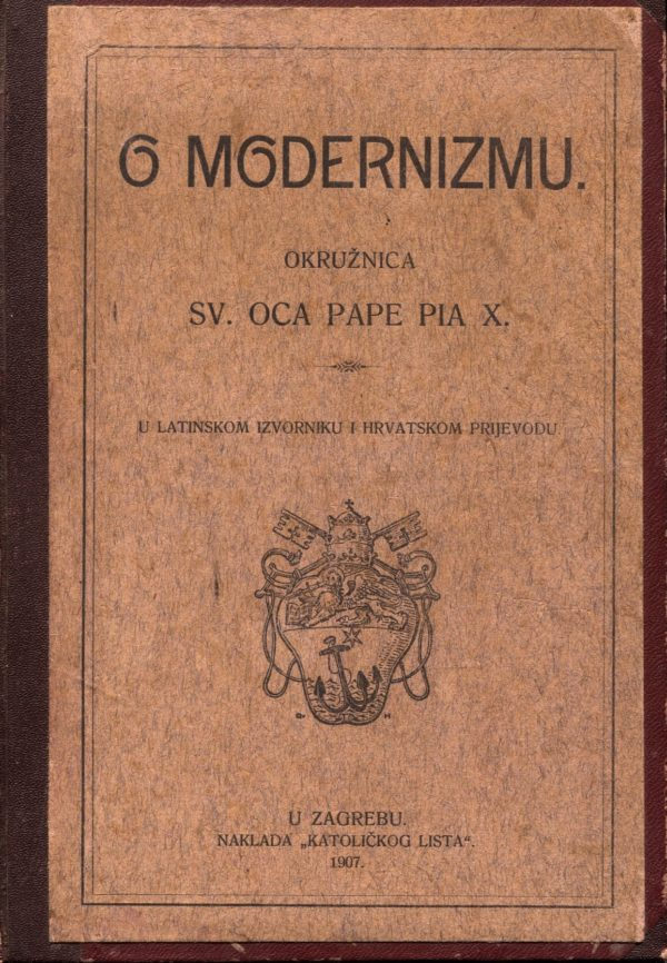 O modernizmu - okružnica Sv. Oca Pape Pia X. GA