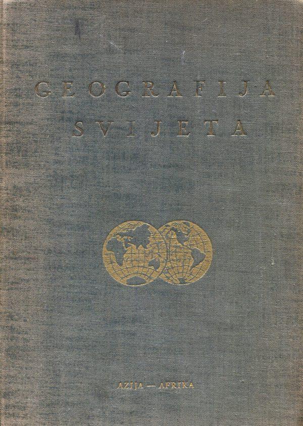 Geografija svijeta Žaverije Stazić, Rude Petrović, Franjo Stanić