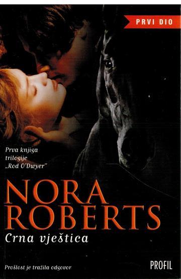 Rod O'Dwyer I-III Roberts, Nora