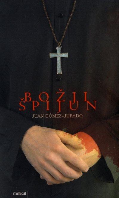 Božji Špijun Gómez-Jurado, Juan