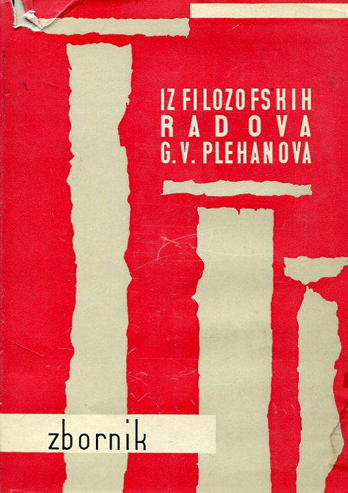 Iz filozofskih radova G. V. Plehanova G. V. Plehanov