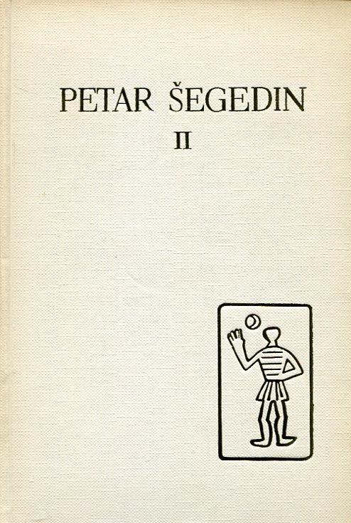 Crni smiješak, Pripovijetke, Putopisi, Čovjek u riječi 128/2  Petar Šegedin II tvrdi uvez