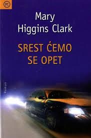 Srest ćemo se opet Higgins Clark Mary