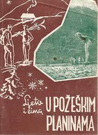 Ljeto i zima u požeškim planinama Antun Petković