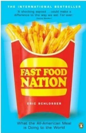 Fast Food Nation Schlosser, Eric