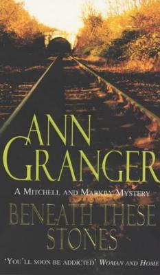 Beneath these stones Granger, Ann
