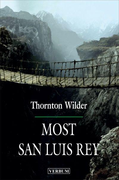 Most San Luis Rey Wilder, Thornton