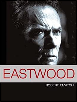 Eastwood Robert Tanitch