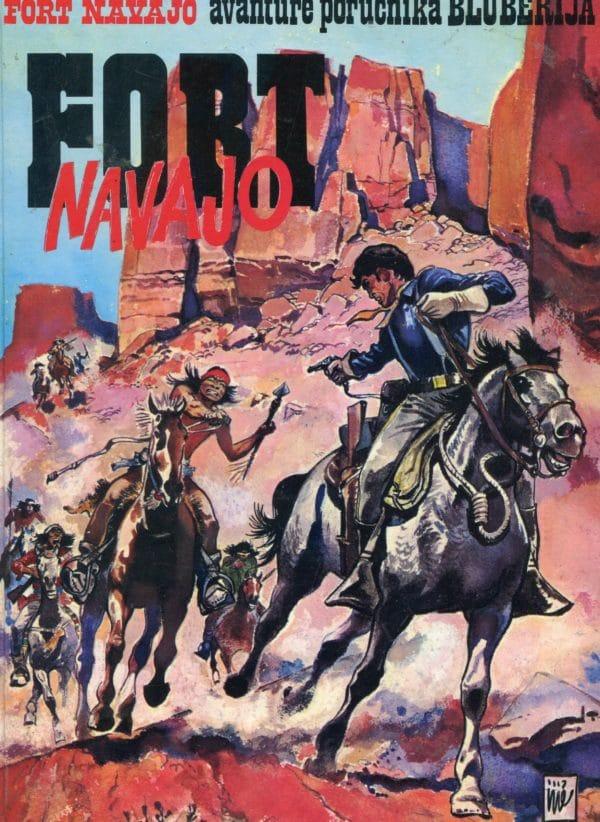 Fort Navajo- avanture poručnika Blueberija Tekst Jean-Michel Charlier, crtež Jean Giraud