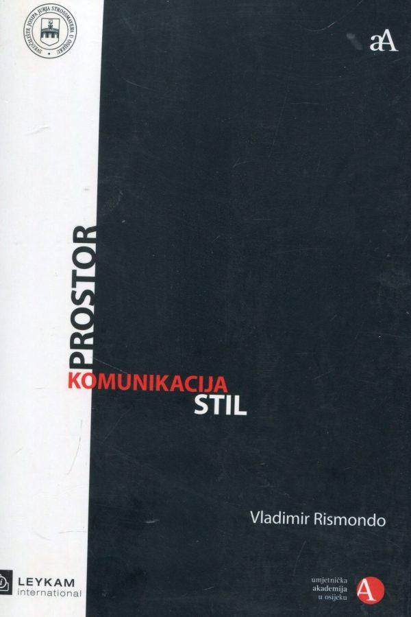 Prostor-Komunikacija-Stil Vladimir Rismondo