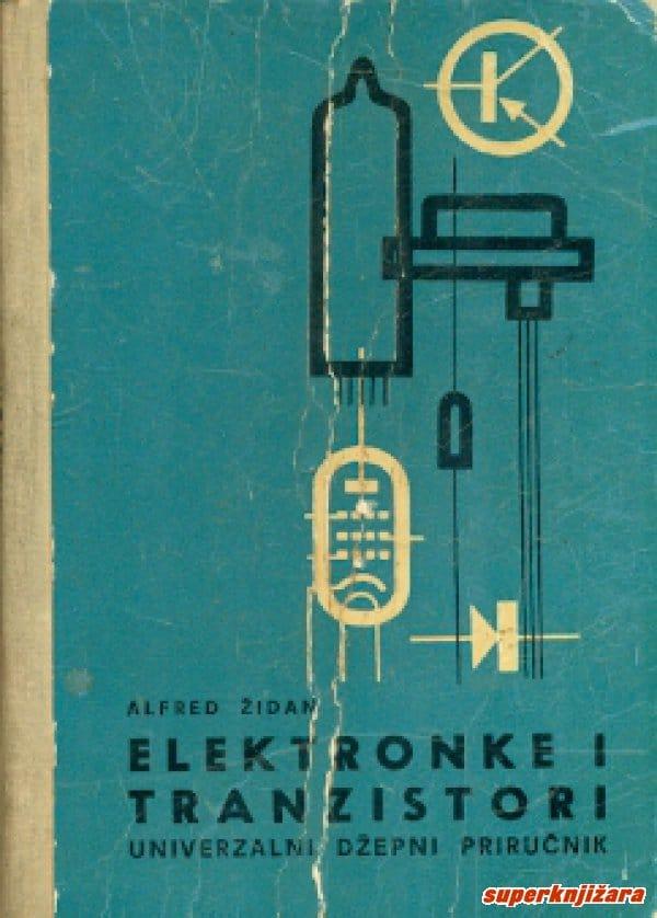 Elektronke i tranzistori Alfred Židan