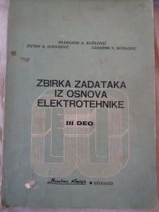 Zbirka zadataka iz osnova elektrotehnike Hildegard A Božilović, Živojin A. Spasojević, Gradimir N. Božilović