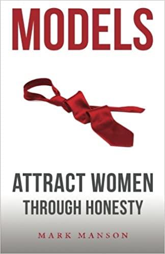 Models: Attract women through honesty Mark Manson