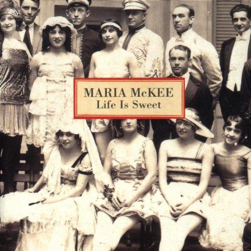 Life Is Sweet Maria McKee