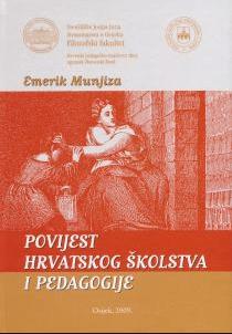 Povijest hrvatskog školstva i pedagogije Emerik Munjiza