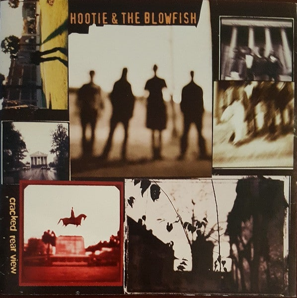 Cracked Rear View Hootie & The Blowfish