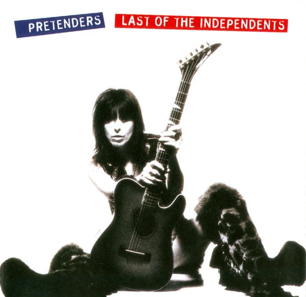 Last of the Independents The Pretenders