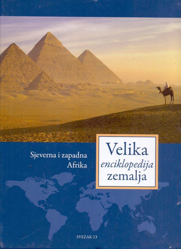 Velika enciklopedija zemalja 13 - Sjeverna i zapadna Afrika GA
