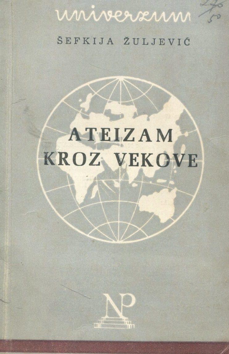 Ateizam kroz vekove Šefkija Žuljević