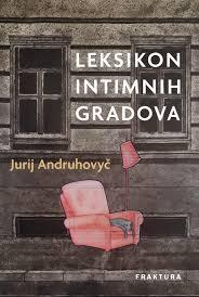 Leksikon intimnih gradova Andruhovyč Jurij