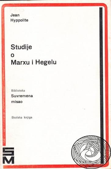 Studije o Marxu i Hegelu Jean Hyppolite