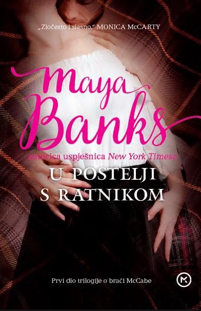 U postelji s ratnikom Banks Maya