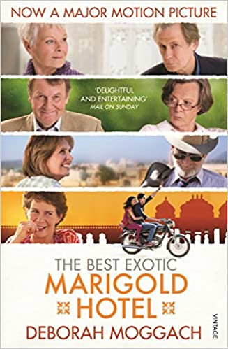 The Best Exotic Marigold Hotel Moggach Deborah