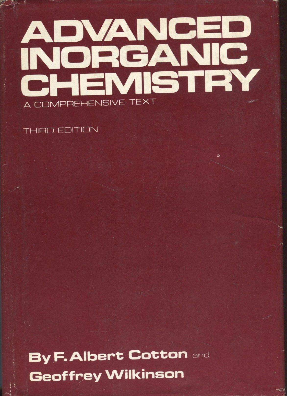 Advanced Inorganic Chemistry F. Albert Cotton, Geoffrey Wilkinson