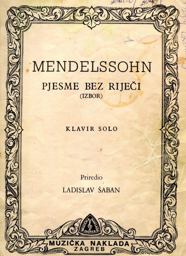 Mendelssohn - Pjesme bez riječi Ladislav Šaban