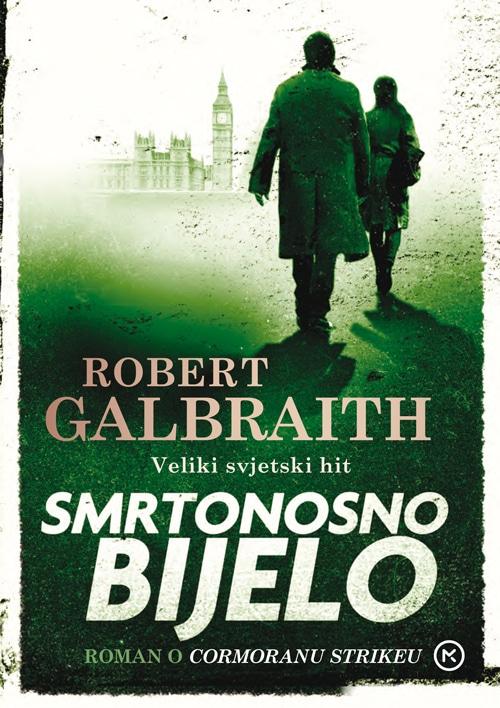 Smrtonosno Bijelo Galbraith Robert