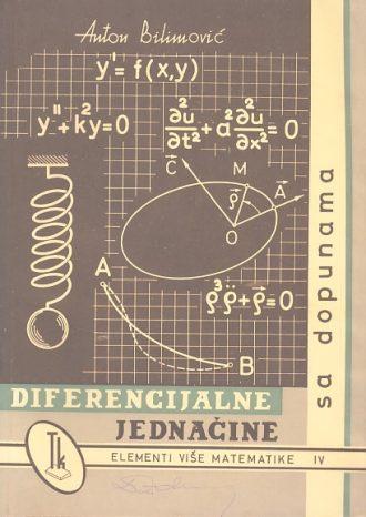 Diferencijalne jednačine sa dopunama Anton Bilimović