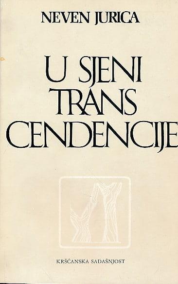 U sjeni transcendencije Jurica Neven