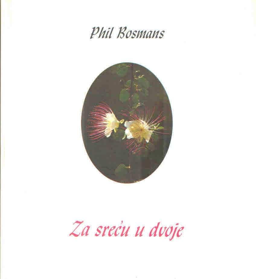 Za sreću u dvoje Phil Bosmans