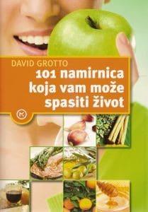 101 namirnica koja vam može spasiti život David Grotto
